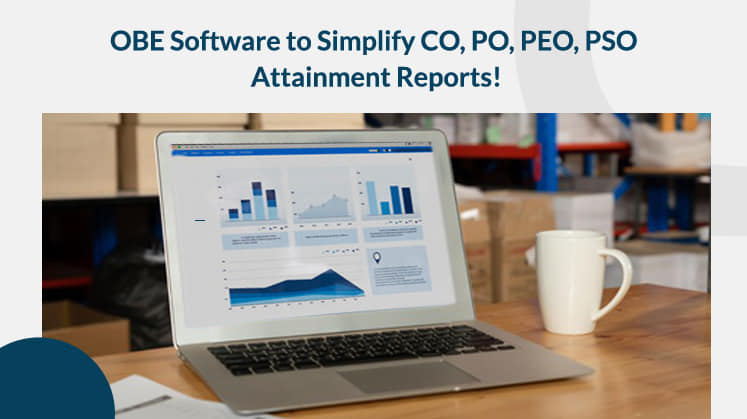 OBE Software to Simplify CO, PO, PEO, PSO Attainment Reports!