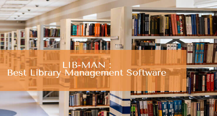 LIB-MAN : Automate Your library with Industry best Library Management Software