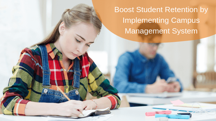 Boost Student Retention by Implementing Campus Management System