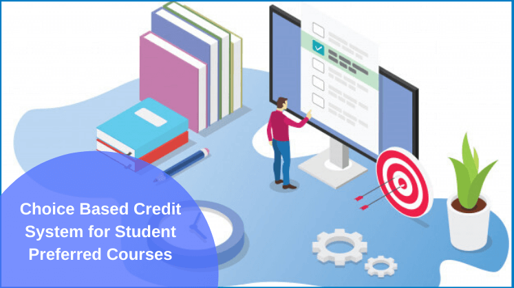 Choice Based Credit System for Student Preferred Courses