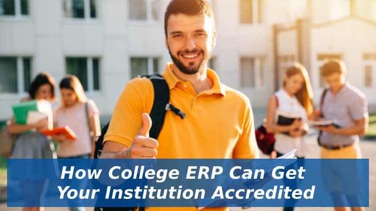 How College ERP Can Get Your Institution Accredited