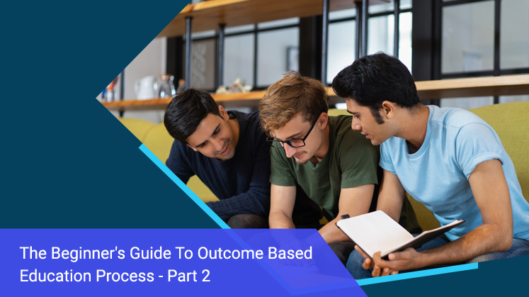 The Beginner's Guide to Outcome Based Education Process (Part 2)