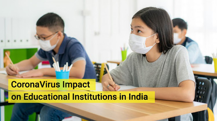 CoronaVirus Impact: Recent Status of Educational Institutions in India