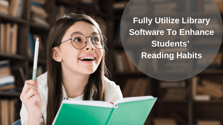 Fully Utilize Library Software to Enhance Students' Reading Habits
