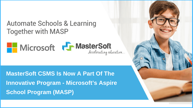 MasterSoft CSMS is Now a Part of the Innovative Program - Microsoft's Aspire School Program (MASP)