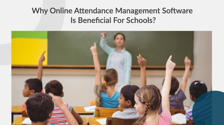 Online attendance management software for schools