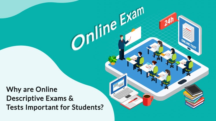 Why are Online Descriptive Exams & Tests Important for Students?