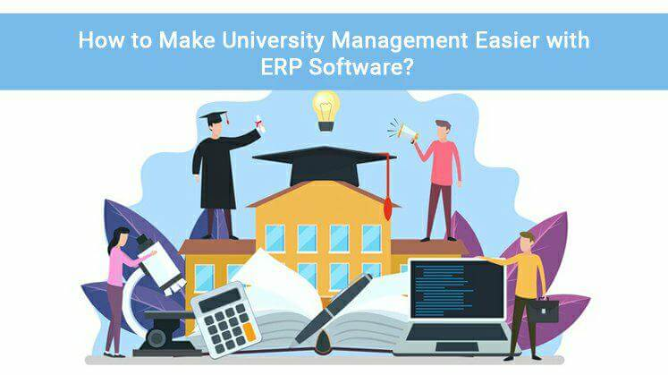 How to Make University Management Easier with ERP Software?