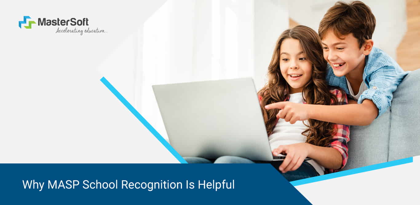 Why MASP School Recognition Is Helpful In 2020?