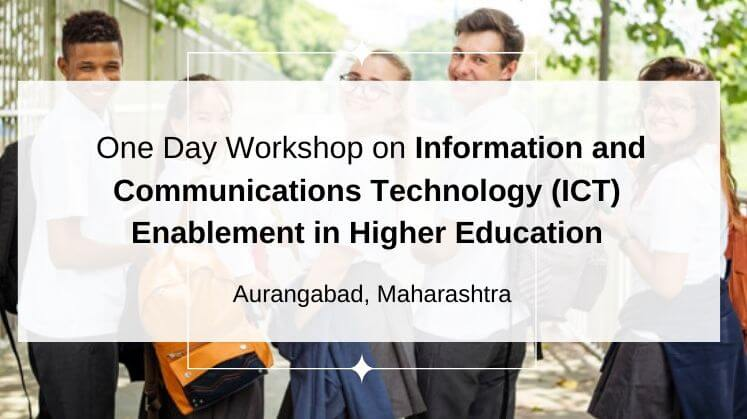 Upcoming Workshop on ICT Enablement- Aurangabad.