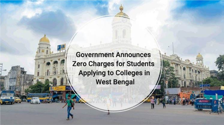 Government Announces Zero Charges for Students Applying to Colleges in West Bengal